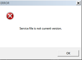 Service file is not current version.