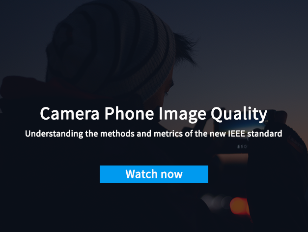 Camera Phone Image Quality - Mobile Industry Solution Webinar